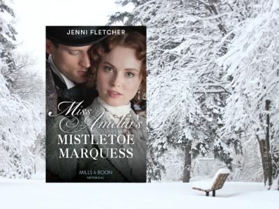 Miss Amelia's Mistletoe Marquess – Sneak Peek